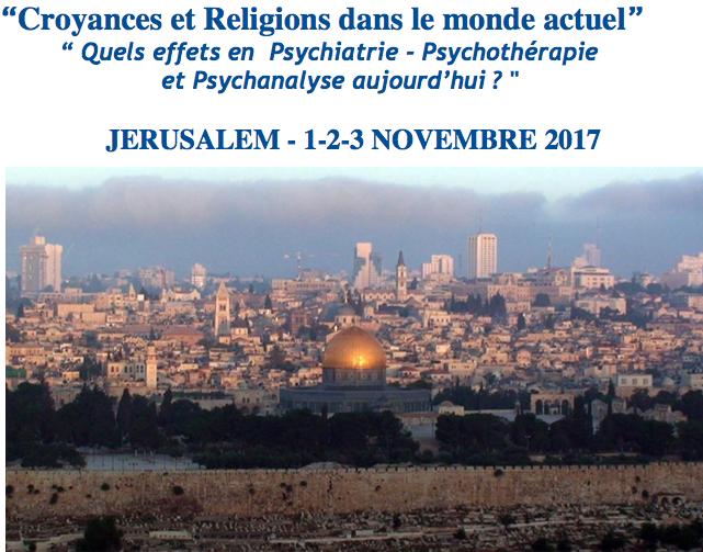 Jérusalem, 1 au 3 novembre 2017 «Croyances et Religions dans le monde actuel»