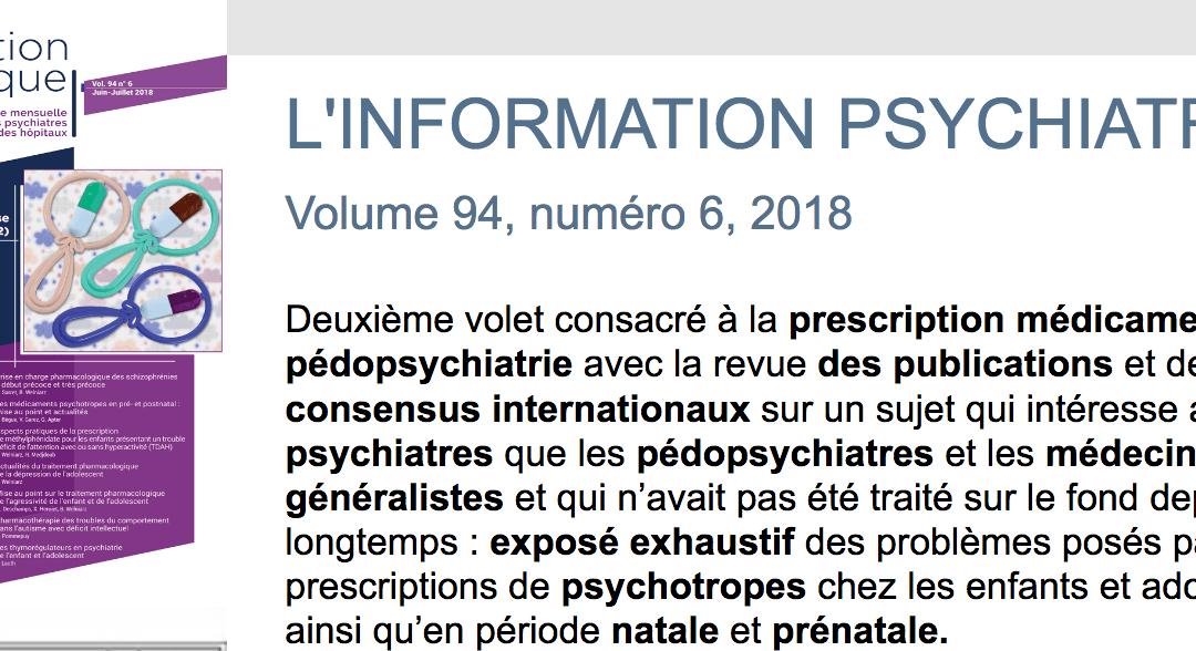 L'InfoPsy vol 94, n°6, 2018 – 2ème volet sur la prescription médicamenteuse en pédopsychiatrie